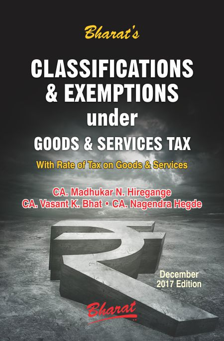 Classifications & Exemptions under Goods & Services Tax with Rates of Tax on Goods & Services