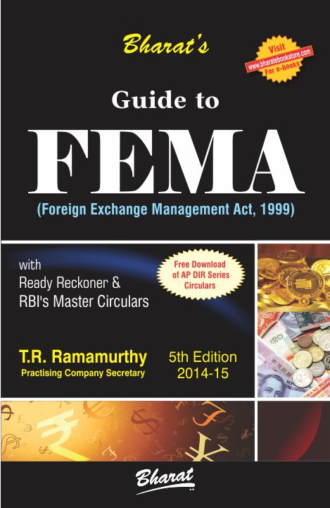 Guide to FEMA (with Ready Reckoner & Master Circulars) [with FREE Download of AP (DIR Series) Circulars]