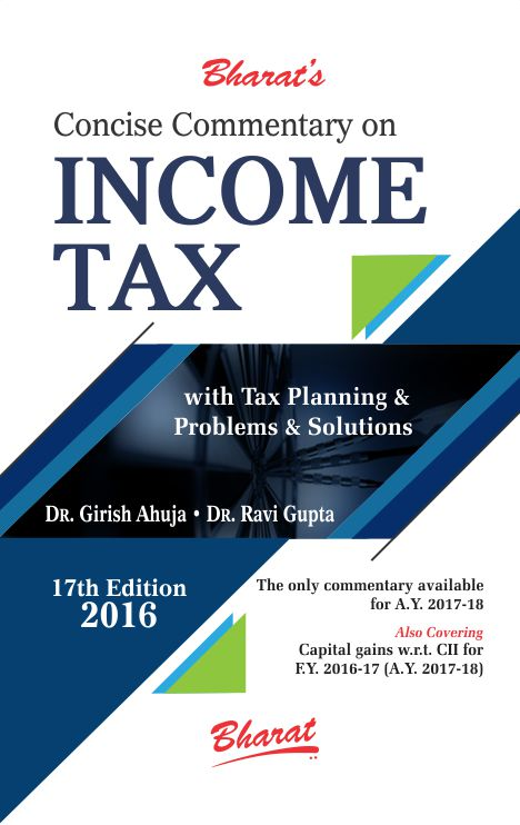 Concise Commentary on INCOME TAX with Tax Planning/Problems & Solutions