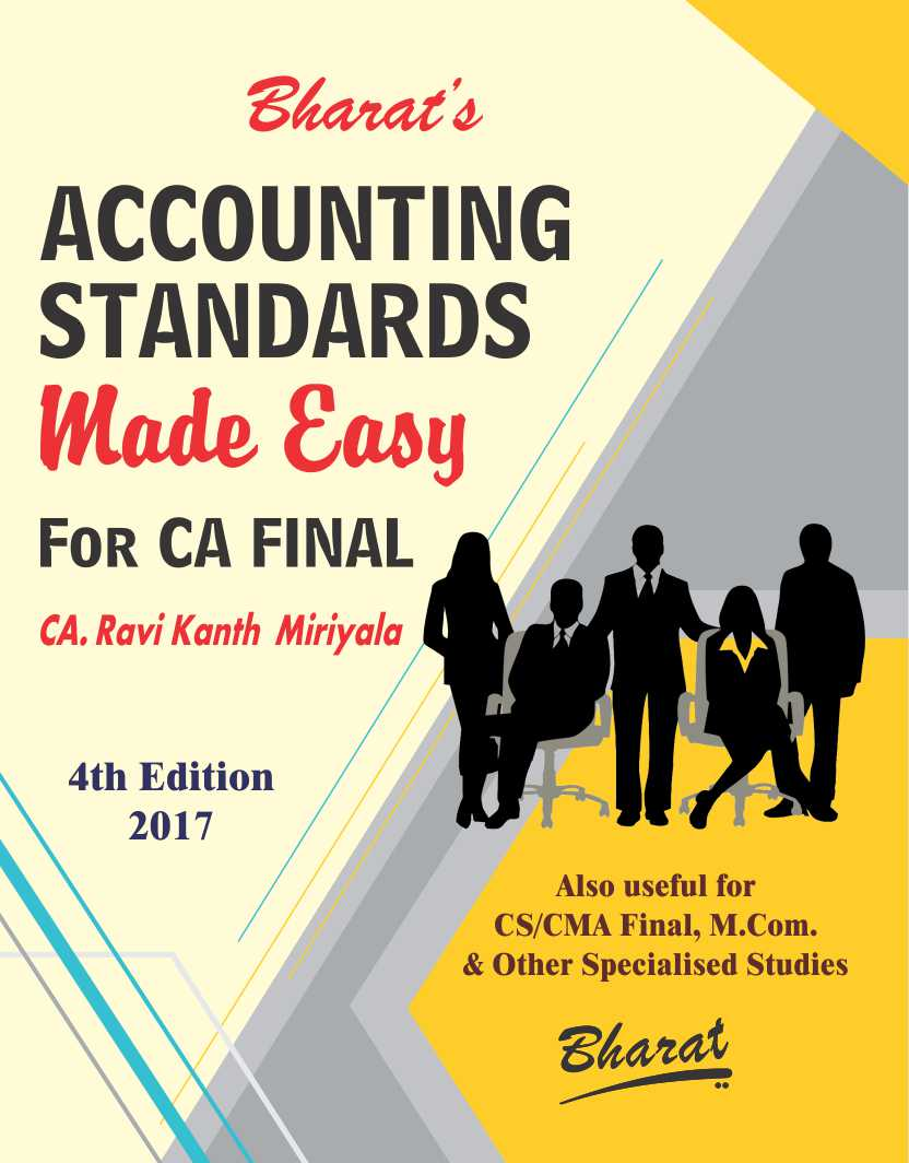 ACCOUNTING STANDARDS Made Easy for CA Final (Old Syllabus for May/Nov. 2018)