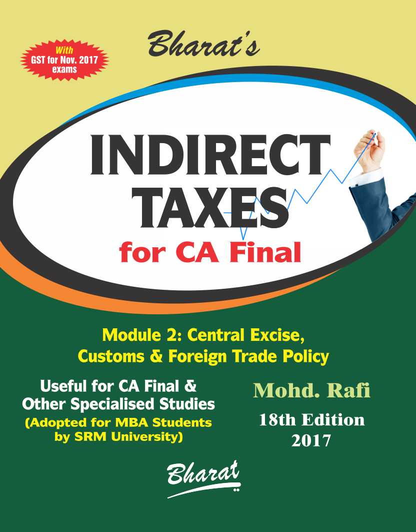 INDIRECT TAXES (For CA Final) in 2 Modules - Module 1: Service Tax & GST; Module 2: Central Excise, Customs, FTP & Comprehensive Issues