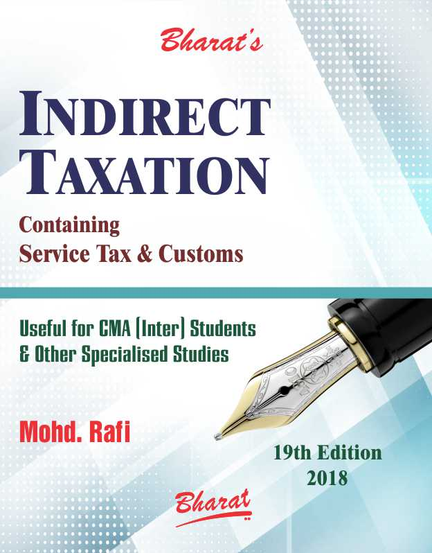 INDIRECT TAXATION Containing GST & Customs (For CMA Inter)