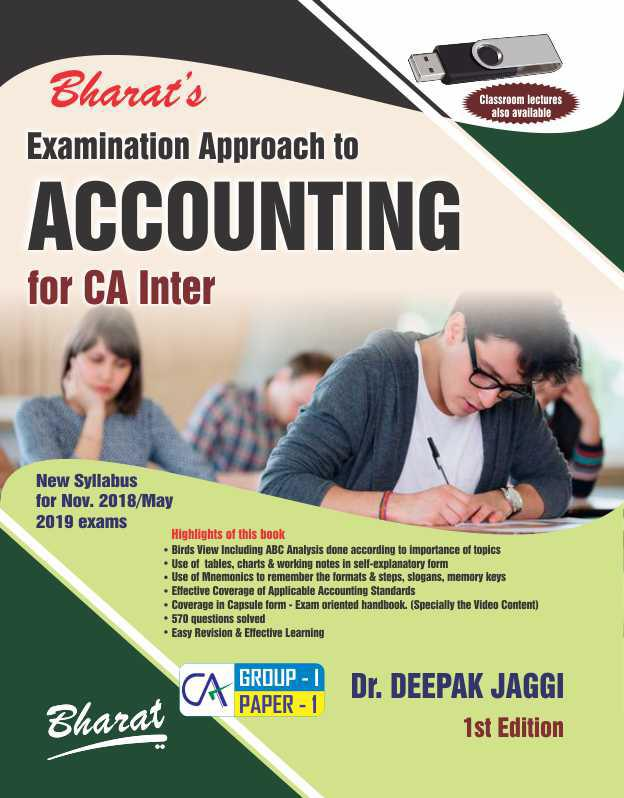 Examination Approach to ACCOUNTING including Accounting Standards for CA INTER (Group I, Paper 1)