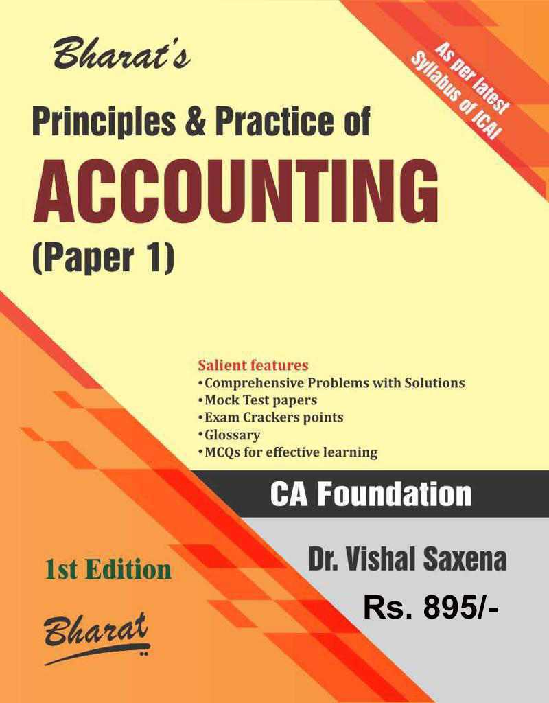 PRINCIPLES AND PRACTICE OF ACCOUNTING (For CA Foundation) Also useful for CS & CMA