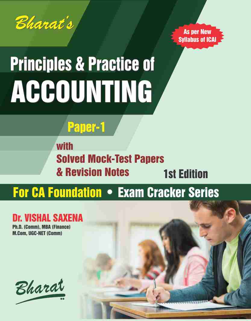 PRINCIPLES AND PRACTICE OF ACCOUNTING (For CA Foundation) (Paper 1)