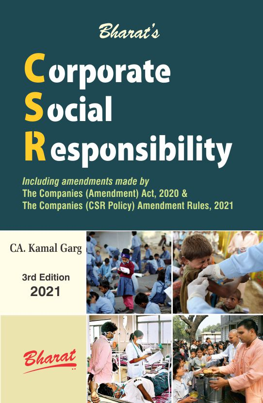 CORPORATE SOCIAL RESPONSIBILITY [As amended by Companies (Amendment) Act, 2020 and Companies (Corporate Social Responsibility Policy) Amendment Rules, 2021]
