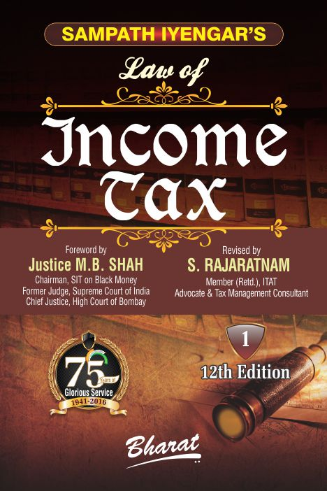 Sampath Iyengar's Law of INCOME TAX (In 10 vols.) [Volumes 1 to 9 released]