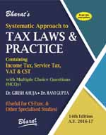 Buy Systematic Approach to TAX LAWS & Practice [For CS-Exec.]