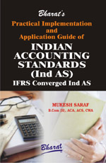 Buy PRACTICAL IMPLEMENTATION AND APPLICATION GUIDE OF INDIAN ACCOUNTING STANDARDS (IND AS)