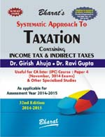 Buy Systematic Approach to TAXATION containing Income Tax & Indirect Taxes (New Syllabus - For Nov., 2014 exams)