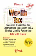 Buy WEALTH TAX, Securities Transaction Tax, Commodities Transaction Tax & Limited Liability Partnership Acts with Rules