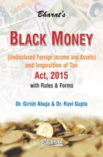 Buy BLACK MONEY (Undisclosed Foreign Income and Assets) and Imposition of Tax ACT, 2015 with Rules & Forms
