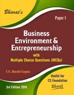 Buy BUSINESS ENVIRONMENT & ENTREPRENEURSHIP with Multiple Choice Questions (MCQs) for CS Foundation (Paper 1)