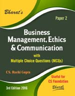 Buy BUSINESS MANAGEMENT, ETHICS & COMMUNICATION with Multiple Choice Questions (MCQs) for CS Foundation (Paper 2)