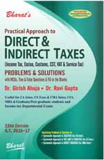 Practical Approach to DIRECT & INDIRECT TAXES (Income Tax, Excise, Customs, CST, VAT, Service Tax & Wealth Tax) Problems & Solutions with MCQs, True & False Questions & Fill in the Blanks [A.Y. 2016-17]
