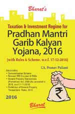 Buy Taxation & Investment Regime for PRADHAN MANTRI GARIB KALYAN YOJANA, 2016