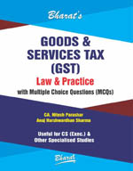 Buy Goods & Services Tax (GST) Law & Practice with MCQs (For CS Exec.)
