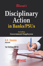 DISCIPLINARY ACTION in BANKS/PSUs including Government Employees