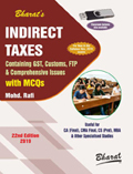 INDIRECT TAXES Containing GST, Customs, FTP & Comprehensive Issues