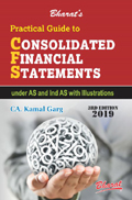 Buy Practical Guide to CONSOLIDATED FINANCIAL STATEMENTS under AS AND IND AS with Illustrations