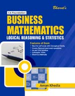 Business Mathematics, Statistics & Logical Reasoning [CA Foundation (New Course)]