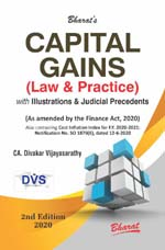 CAPITAL GAINS (Law & Practice) with Illustrations & Judicial Precedents