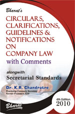 Buy CIRCULARS, CLARIFICATIONS, GUIDELINES & NOTIFICATIONS ON COMPANY LAW with Comments alongwith Secretarial Standards