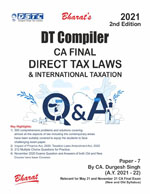 Buy DT COMPILER (Useful for CA Final, Group II, Paper 7 Direct Tax Laws & International Taxation) (A.Y. 2021-22)
