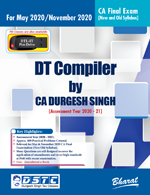 DT COMPILER (Useful for CA Final, Group II, Paper 7 Direct Tax Laws & International Taxation) [Concessional Price Rs. 350 upto 15th March only] [MRP Rs. 495 - Releasing 17th February] (Colourful Edition)