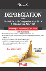 Buy DEPRECIATION under Schedule II of Companies Act, 2013 & Income Tax Act, 1961 [including Accounting Standard 10 (Revised) and Ind AS 16]
