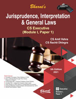 JURISPRUDENCE, INTERPRETATION &  GENERAL LAWS [Module I, Paper 1]