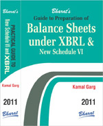 Buy Guide to Preparation of BALANCE SHEETS under XBRL & New Schedule VI [with FREE DOWNLOAD]