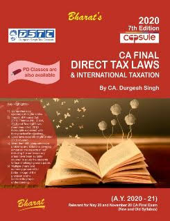 Capsule Studies on DIRECT TAX LAWS & International Taxation (A.Y. 2020-21) [Concessional Price Rs. 1100 upto 26th January only] [MRP Rs. 1495 - Releasing 5th January] (Colourful Edition)